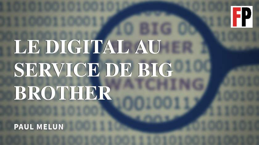 Le digital au service de Big Brother